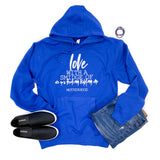 Love With a Smidge of Are You Freaking Kidding Me Blue Hoodie  |  White Ink