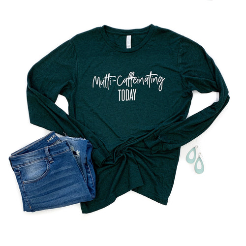 Multi-Caffeinating Today Emerald Triblend Long-Sleeve Tee  |  White Ink