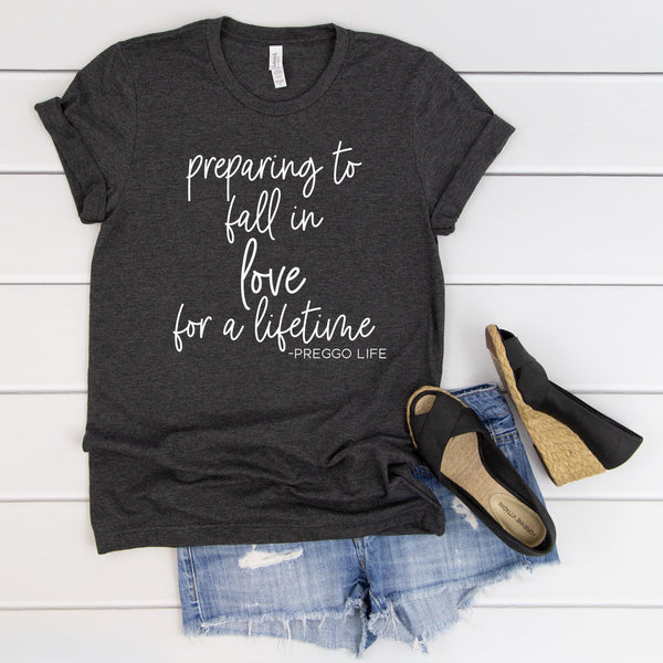 Preparing To Fall In Love For a Lifetime -Preggo Life Charcoal Tee  |  White Ink