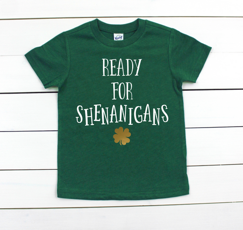 Ready for Shenanigans Dark Green Tee