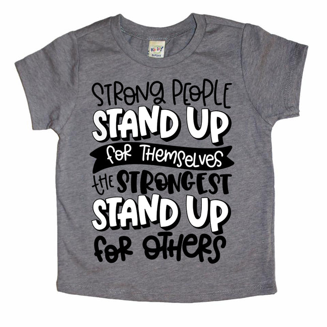 Strong people stand up for others gray kids tee