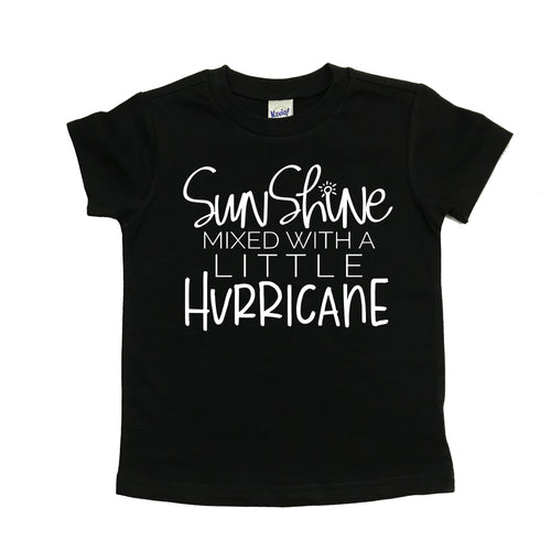 Sunshine mixed with a little hurricane black tee