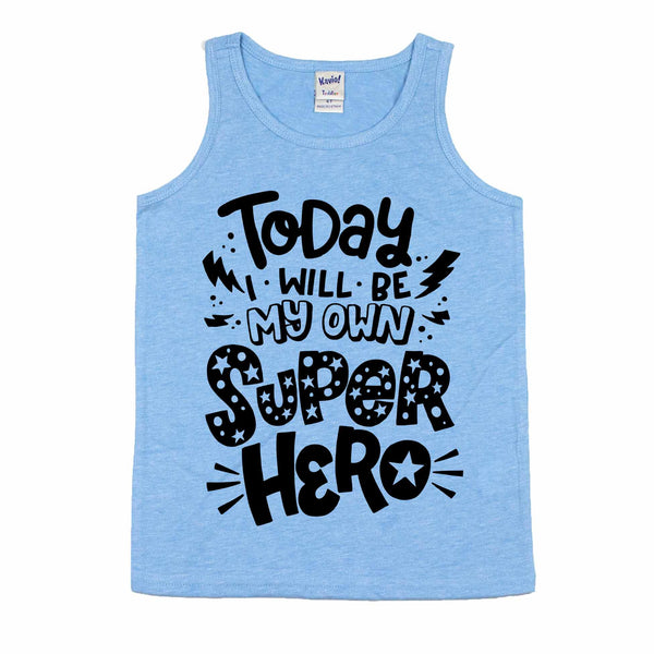 Today I Will Be My Own Superhero Azure Unisex Tank  |  Black Print