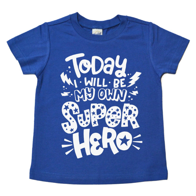 Today I Will Be My Own Superhero Tee  |  White Design