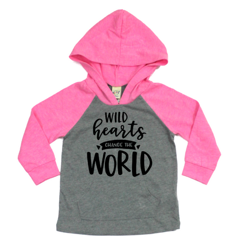 Wild Hearts Change the World pink raglan hoodie