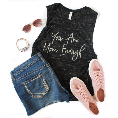 You Are Mom Enough Black Marble Muscle Tank - FINAL SALE
