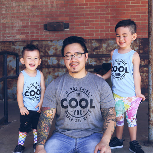 If You Think I'm Cool You Should See My Kid Gray Triblend Tee  |  Black Ink