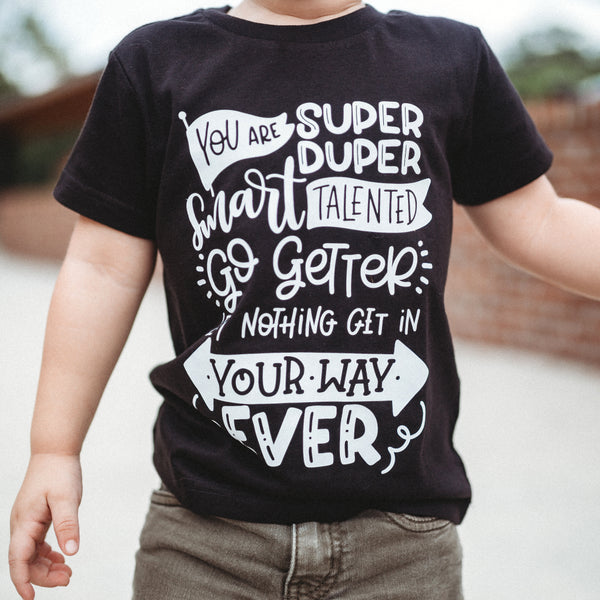 You Are Super Duper Tee  |  White Design