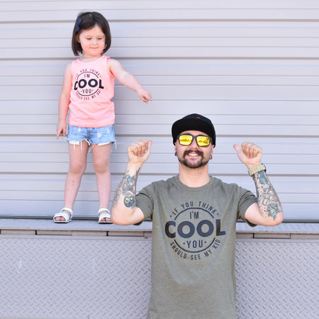 If You Think I'm Cool You Should See My Dad Ice Blue Tee  |  Black Ink