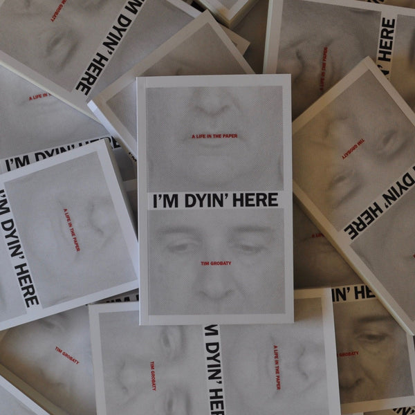 Brown Paper Press - I'm Dyin' Here