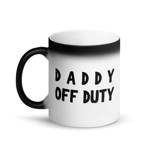 Daddy Off Duty Matte Black Magic Mug