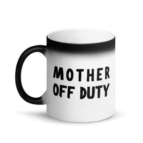 Mother Off Duty Matte Black Magic Mug