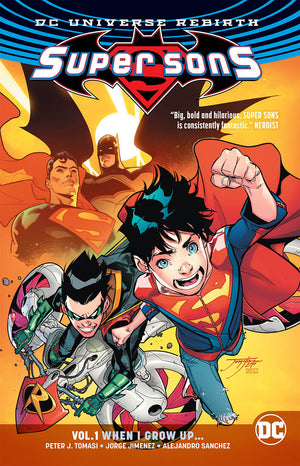 Super Sons Rebirth TP Vol 01 When I Grow Up