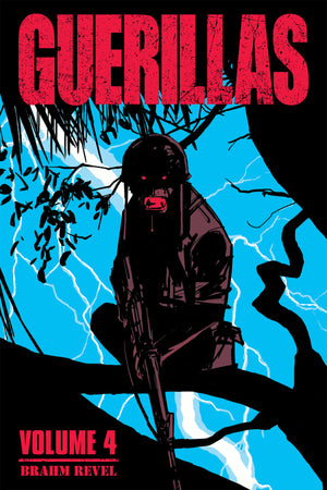 Guerillas Vol Vol 04