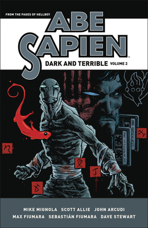 Abe Saipien Dark And Terrible HC Vol 2