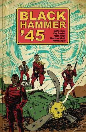 Black Hammer 45 TP Vol 01 World of Black Hammer