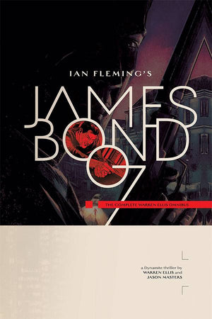 James Bond the Complete Warren Ellis Hardcover Omnibus PRE-ORDER