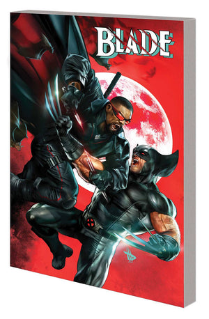 Blade The Complete Collection TP by Marc Guggenheim