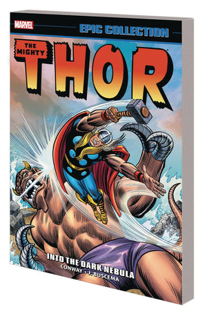 Thor Epic Collection Into the Dark Nebula TP