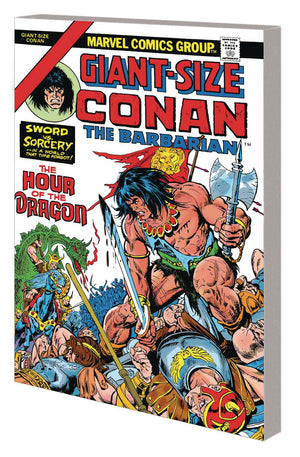 Conan TP Hour of the Dragon PRE-ORDER (orders due November 11th)