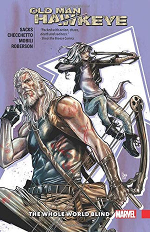 Old Man Hawkeye TP Vol 02 The Whole World Blind