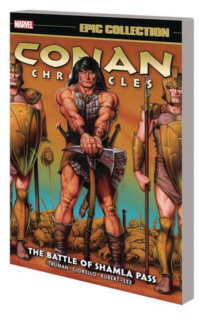 Conan Chronicles Epic Collection TP Battle Shamla Pass PRE-ORDER (orders due November 11th)