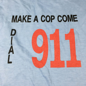 Make a cop come tee. medium/ large