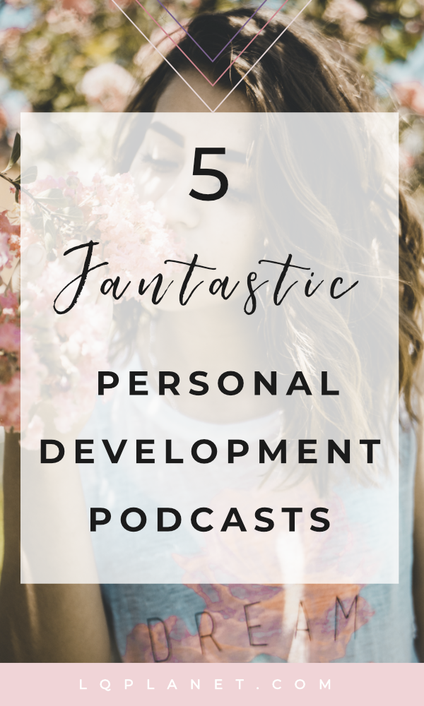 5 Fantastic Personal Development Podcasts; Photo by Daniel Apodaca