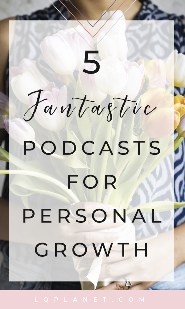 5 fantastic podcasts for personal growth and personal development; Photo by rawpixel