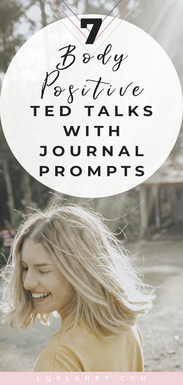 7 Body Positive TED talks about body positivity with journal prompts. #selfcare #journaling #journal #loveyourself #loveyourimperfections #selflove #wellness #bodypositive #bodygoals #bodyimage #mindset #positivity #journalprompts #positive #healthylifestyle #selfcare #healthy #journalprompts #women #bodyconfidence #healthateverysize #bodyacceptance #selfacceptance #dietsdontwork #nondietapproach #bodypositivity #journalideas #TEDtalks #motivational #inspirational Photo by Gian Cescon