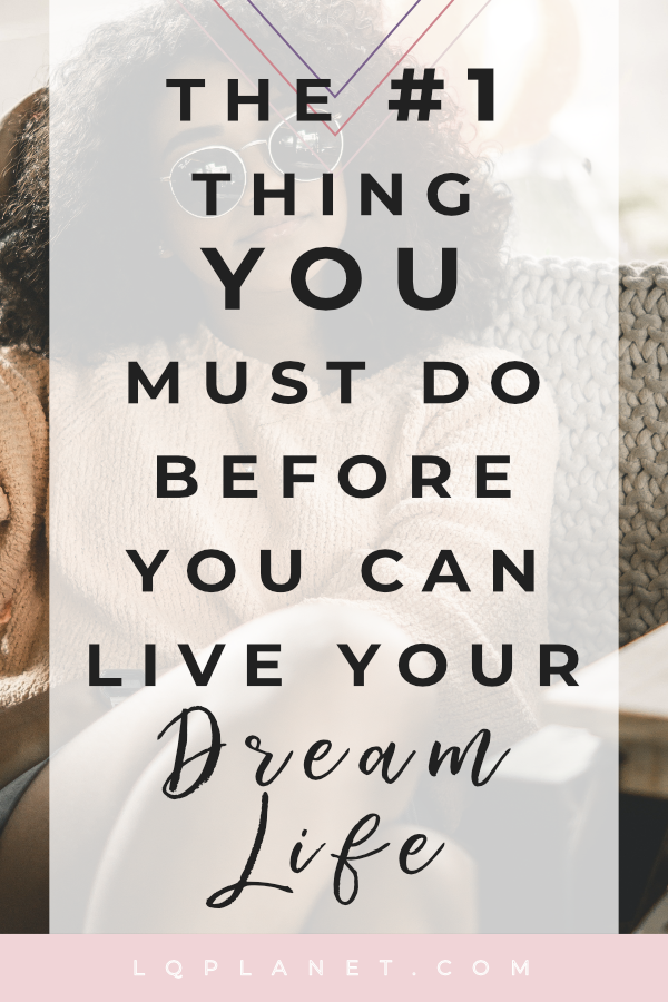 The number 1 thing you must do before you can live your dream life. This article is for everyone on a personal growth journey wanting self-improvement ideas. #personalgrowth #personaldevelopment #selfcare #selflove #wellness #mentalhealth #life #lifegoals #lifestyle #lifehacks #lifeadvancer #motivational #dreams #dreamlife #mentalhealth #journalprompts #journalling #journal #growthmindset #lawofattraction #selfesteem #confidence #selfimprovement #happiness #happinessquest Photo by Philipe Cavalcante