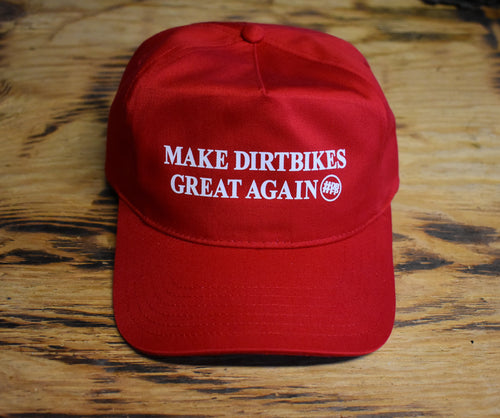 Make Dirt Bikes Great Again Hat