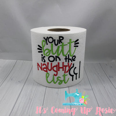 Your Butt Is On The Naughty List - Novelty Toilet Paper