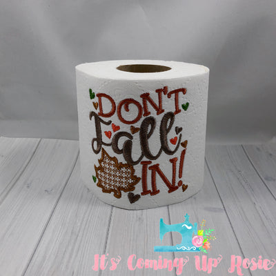 Don't Fall In - Novelty Toilet Paper