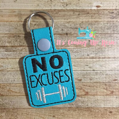 No Excuses Keychain