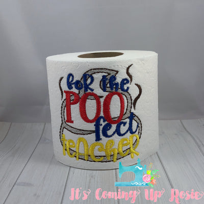 For The Poo-Fect Teacher - Teacher Novelty Toilet Paper