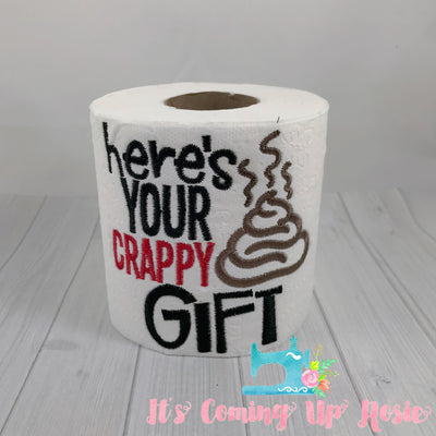 Here's Your Crappy Gift - Novelty Toilet Paper