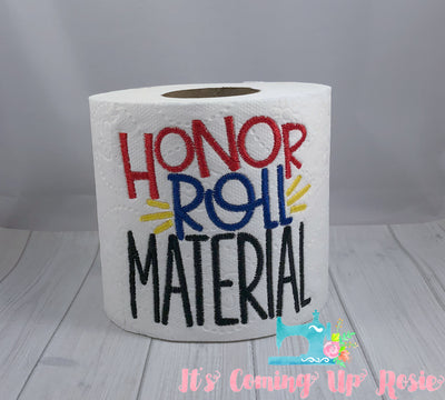 Honor Roll Material - Teacher Novelty Toilet Paper