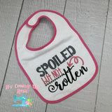 Spoiled But Not Rotten - Bib or Bodysuit