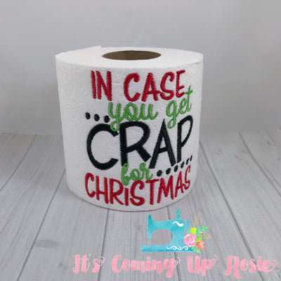 In Case You Get Crap for Christmas - Novelty Toilet Paper