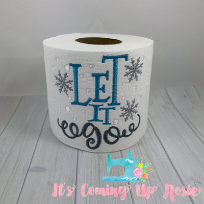 Let It Go - Novelty Toilet Paper