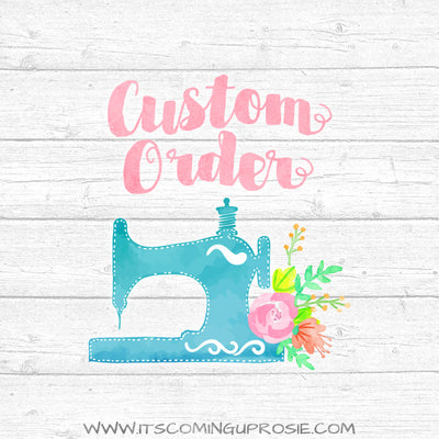 Custom Order for Samantha H. - Deposit