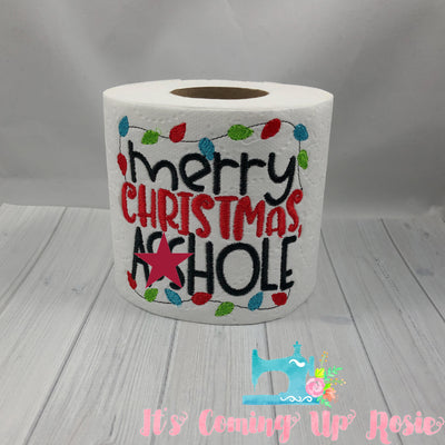 Merry Christmas A**hole - Novelty Toilet Paper