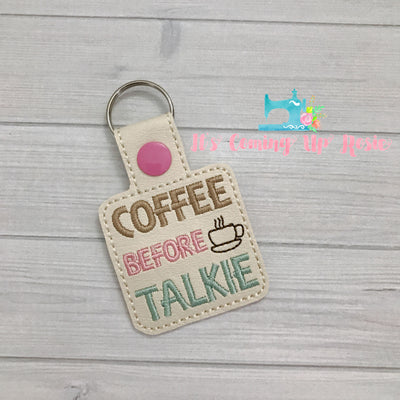 Coffee Before Talkie Keychain