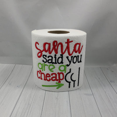 Santa Says You're A Cheap Butt - Novelty Toilet Paper