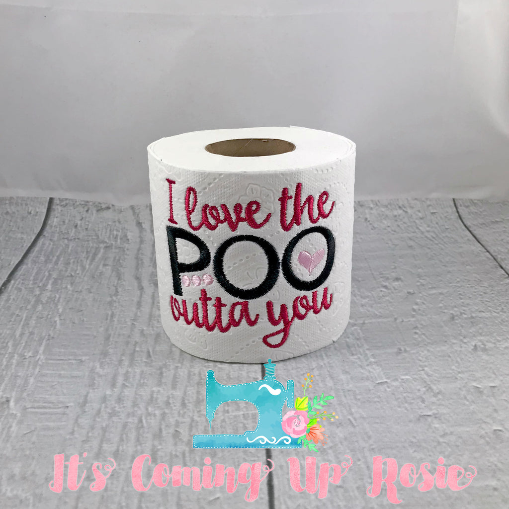 I Love The Poo Outta You - Valentine Novelty Toilet Paper