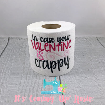 In Case Your Valentine Is Crappy - Valentine Novelty Toilet Paper