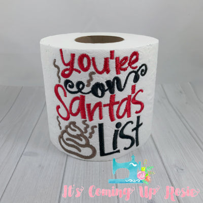 You're On Santa's Crap List - Novelty Toilet Paper