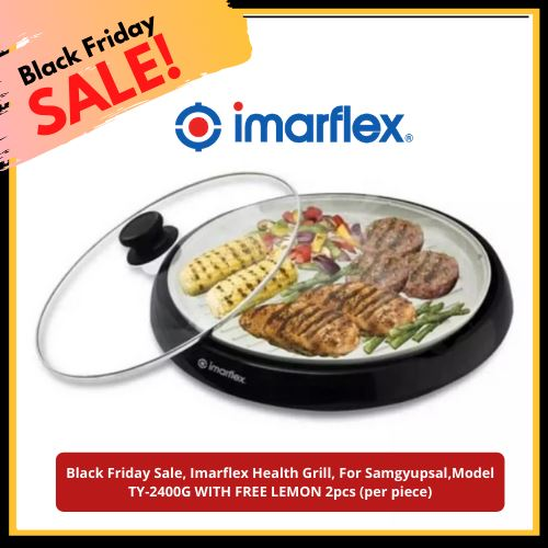 Black Friday Sale, Imarflex Health Grill, For Samgyupsal,Model TY-2400G WITH FREE LEMON 2pcs (per piece) Homegrown: Fresh Food, Groceries, Plants and More!