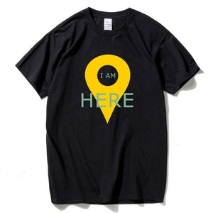 I Am Here GPS Positioning Mens T-shirt